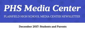 PHS Media Center Newsletter - December 2017