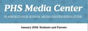 PHS Media Center Newsletter - January 2018