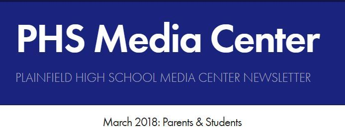 PHS Media Center Newsletter - March 2018
