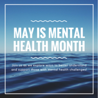 May is Mental Health Month: Our physical health is vital to our mental health