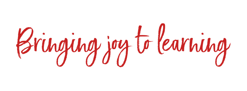 Bringing Joy to Learning