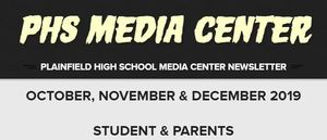 PHS Media Center Newsletter - October 2019