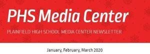 PHS Media Center Newsletter -January 2020