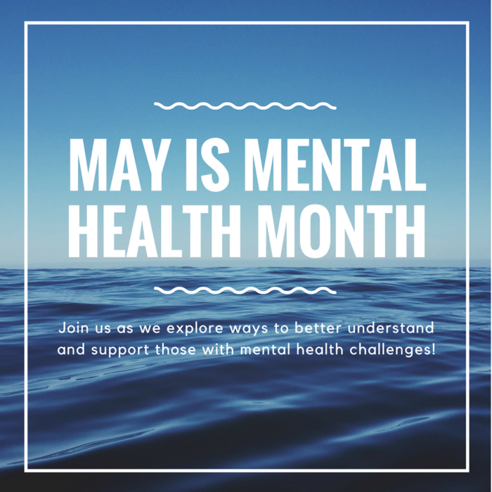 May is Mental Health Month - image of peaceful blue water