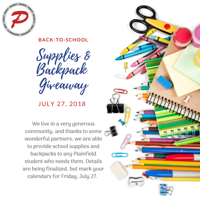 July 27 is the day we'll be giving away donated school supplies and backpacks to Plainfield students! Stay tuned for more details.