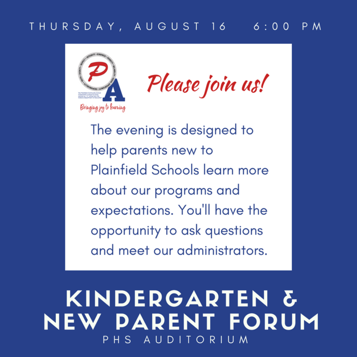 This evening's meeting is for parents of students new to Plainfield this year - we hope you'll join us to learn more about our schools and our programs!