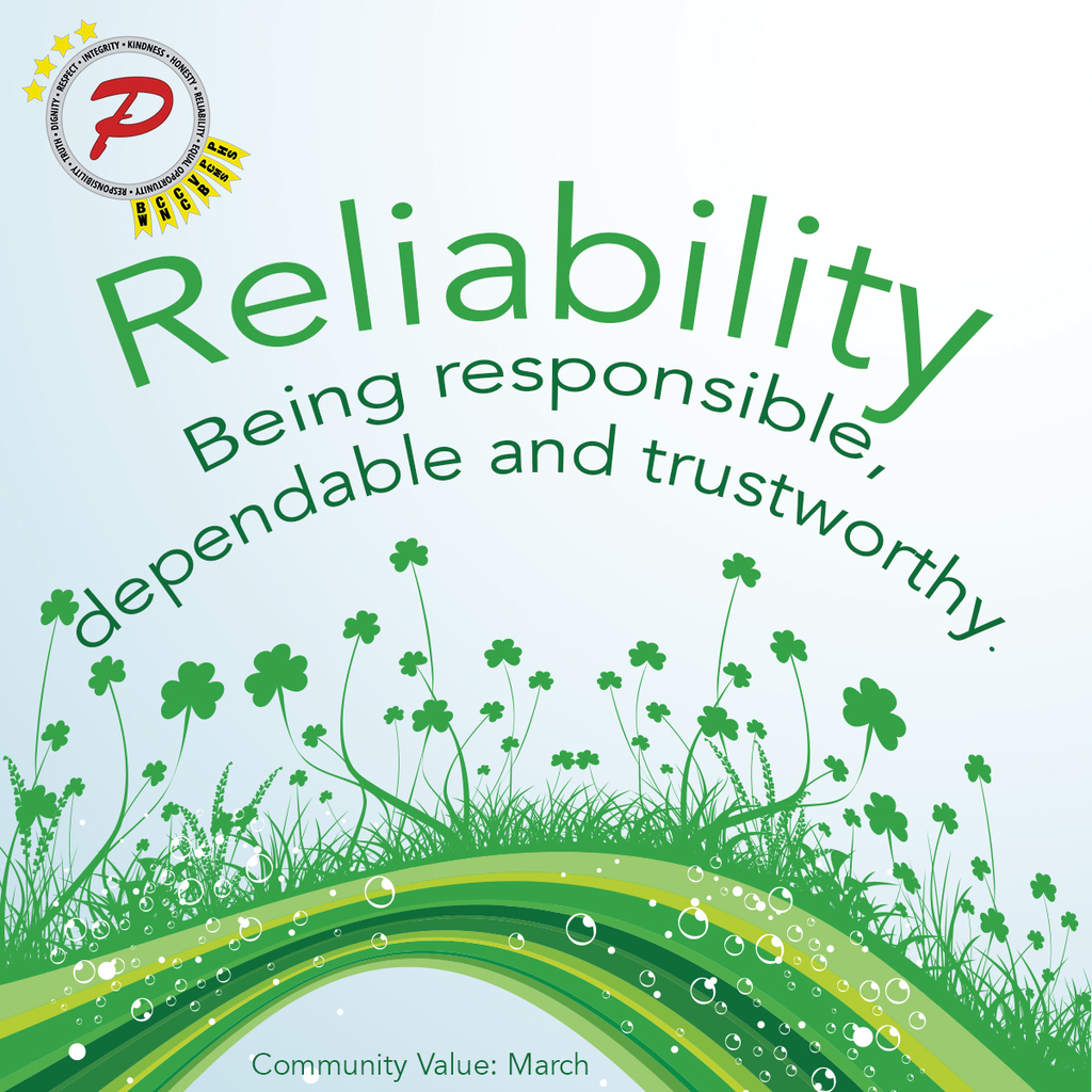 In Plainfield, our Community Value for March is Reliability: being responsible, dependable, and trustworthy
