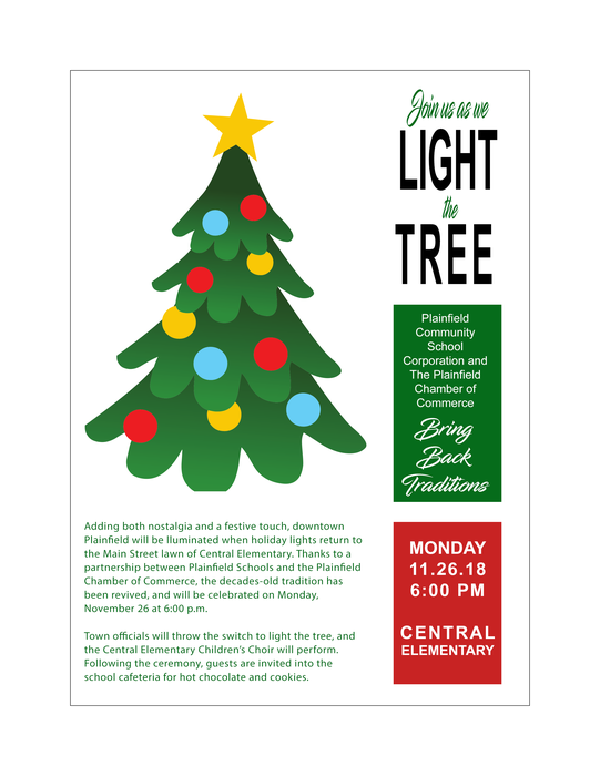Join us as we Light the Tree! Monday, November 26 at 6:00 p.m., Plainfield Schools and the Chamber of Commerce will bring back the years-old tradition.