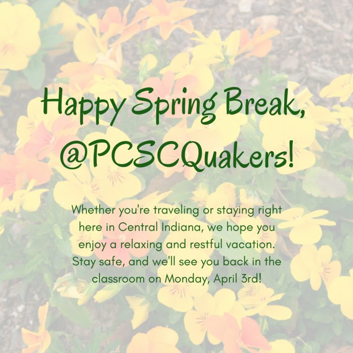 Happy_Spring_Break___PCSCQuakers_.png