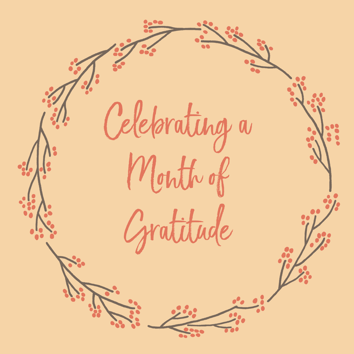 Celebrating a Month of Gratitude