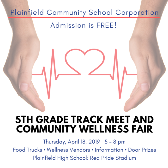 5th Grade Track Meet and Community Wellness Fair - Thursday, April 18, 5-8 pm