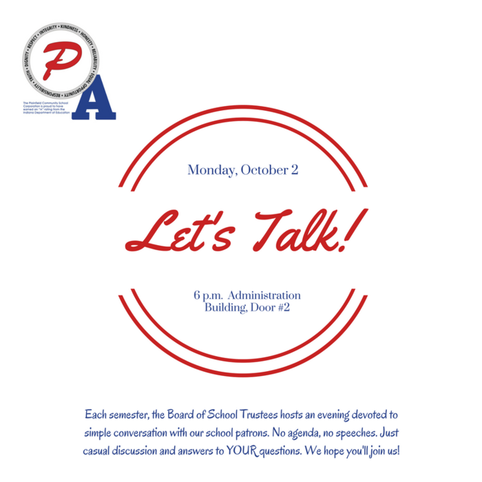 """Let's Talk"" is a casual conversation between patrons and the board, and will be held October 2 at 6 pm. Enter Door 2 of the Administration Building."