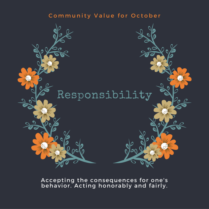Our October Value of the Month is responsibility.