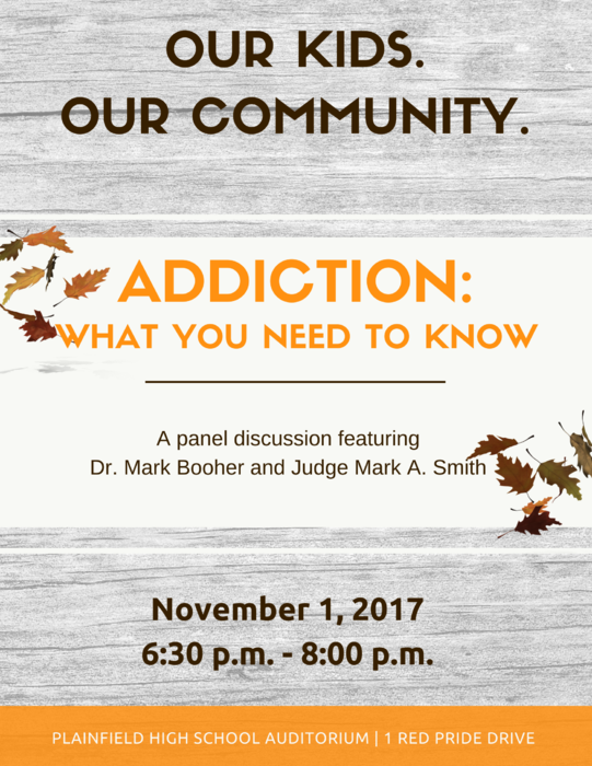 Community Forum, Nov 1, 6:30 - 8 pm at PHS on Addictions.